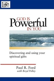 God Is Powerful in You: Discovering and Using Your Spiritual Gifts