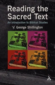 Reading the Sacred Text: A Primer in Biblical Studies