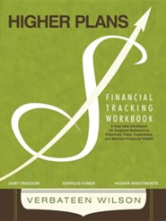 Higher Plans: Financial Tracking Workbook; A God Idea Developed for Kingdom Believers to Effectively Track, Experience and Maintain