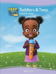 Deep Blue: Toddlers & Twos Leader Guide, Fall 2017