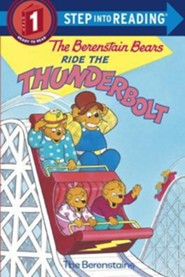 The Berenstain Bears Ride the Thunderbolt  -     By: Stan Berenstain, Jan Berenstain