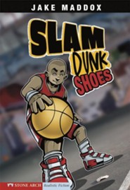 Slam Dunk Shoes  -     By: Jake Maddox     Illustrated By: Sean Tiffany