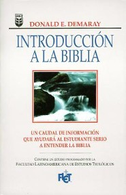 Introduccion a la Biblia, A Layman's Guide to Our Bible - Spanish