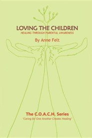 Loving the Children: Caring for One Another Creates Healing