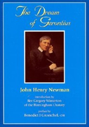 The Dream of Gerontius  -     By: John Henry Newman