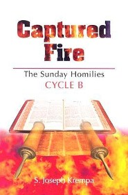 Captured Fire: The Sunday Homilies: Cycle B  -     By: S. Joseph Krempa