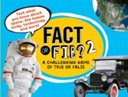 Fact or Fib? 2: A Challenging Game of True or False