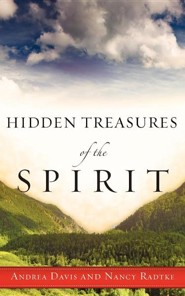 Hidden Treasures of the Spirit  -     By: Andrea Davis, Nancy Radtke