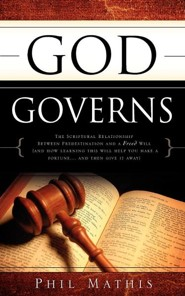 God Governs  -     By: Phil Mathis