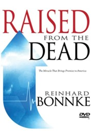 Raised from the Dead: The Miracle That Brings Promise to America
