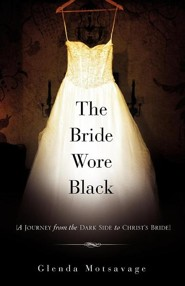The Bride Wore Black  -     By: Glenda Motsavage