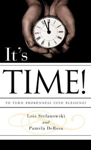 It's Time!  -     By: Pamela DeRosa, Lois Stefanowski