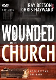 Wounded in the Church: Hope Beyond the Pain