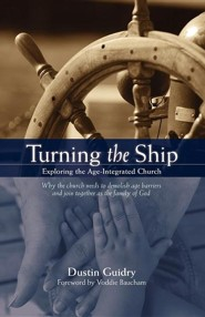 Turning the Ship  -     By: Dustin Guidry