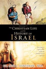 The Christian Life and the History of Israel  -     By: Paul L. Dunteman