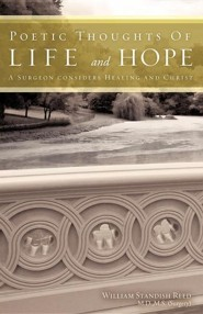 Poetic Thoughts of Life and Hope  -     By: William Standish Reed