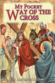 My Pocket Way of the Cross  -     By: Alphonsus Liguori