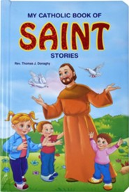 My Catholic Book of Saints  -     By: Thomas Donaghy