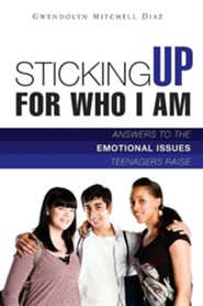 Sticking Up for Who I Am!  -     By: Gwendolyn Mitchell Diaz