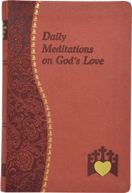 Daily Meditations on God's Love  -     By: Marci Alborghetti