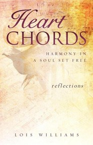 Heart Chords  -     By: Lois Williams
