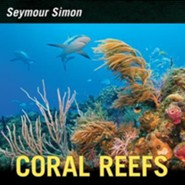 Coral Reefs  -     By: Seymour Simon
