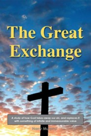 The Great Exchange  -     By: Harry Murphy