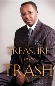 Treasure in the Trash  -     By: J. Roger Tanga