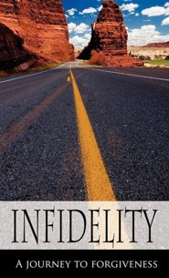 Infidelity a Journey to Forgiveness  -     By: Danielle Easton