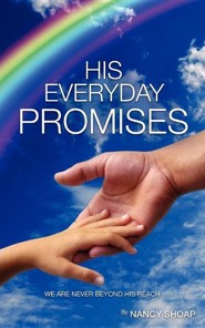 His Everyday Promises  -     By: Nancy Shoap
