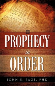 Prophecy in Order  -     By: John E. Page