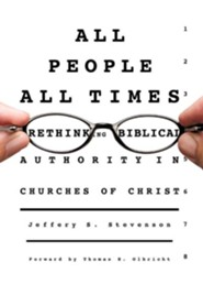 All People, All Times  -     By: Jeffery S. Stevenson