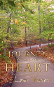 Journey to a New Heart  -     By: Louise Westcott
