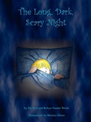 The Long, Dark, Scary Night  -     By: Pat Holt, Robyn Vander Weide