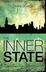 The Inner State  -     By: Craig Deaton