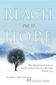 Reach Out to Hope  -     By: Eileen Dillon, Elaine Mark