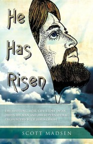 He Has Risen  -     By: Scott Madsen