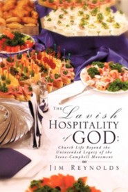 The Lavish Hospitality of God  -     By: Jim Reynolds