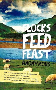 Flocks Feed Feast  -     By: Anonymous