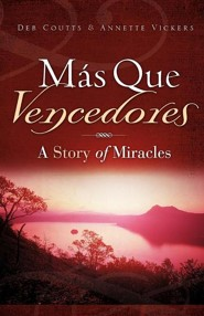MS Que Vencedores  -     By: Deb Coutts, Annette Vickers