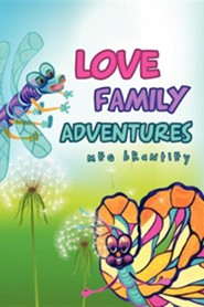 Love Family Adventures  -     By: Meg Brantley