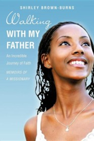 Walking with My Father  -     By: Shirley Brown-Burns