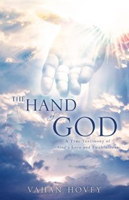 The Hand of God  -     By: Vahan Hovey