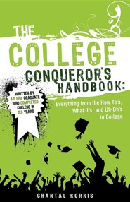 The College Conqueror's Handbook  -     By: Chantal Korkis