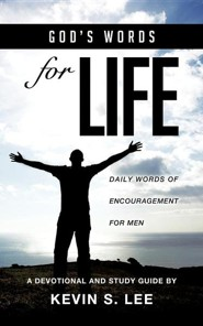 God's Words for Life  -     By: Kevin S. Lee