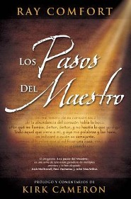 Los Pasos del Maestro = The Steps of the Master  -     By: Ray Comfort, Kirk Cameron