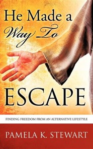 He Made a Way to Escape  -     By: Pamela K. Stewart