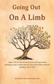 Going Out on a Limb  -     By: Kimberly Moore, Heather Paul