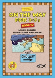 On The Way for 3-9s, Book 10