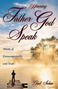 Hearing Father God Speak  -     By: Gail Sohm